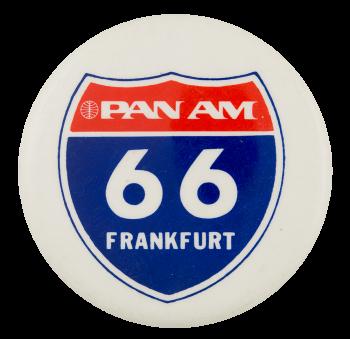 Pan Am 66 Frankfurt Advertising Button Museum