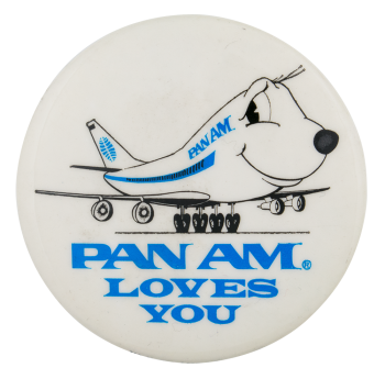 Pan Am Loves You Advertising Busy Beaver Button Museum