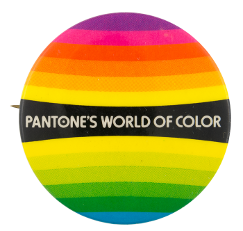 Pantone's World of Color Advertising Button Museum