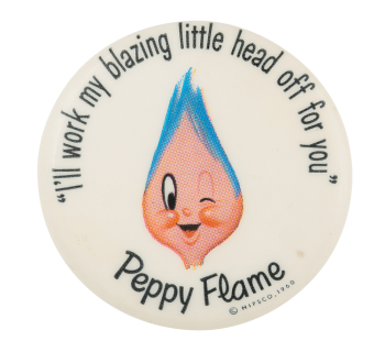 Peppy Flame Advertising Button Museum