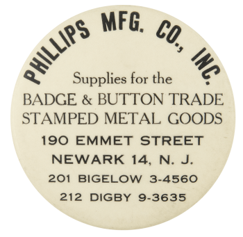 Phillips Manufacturing Company Advertising Button Museum