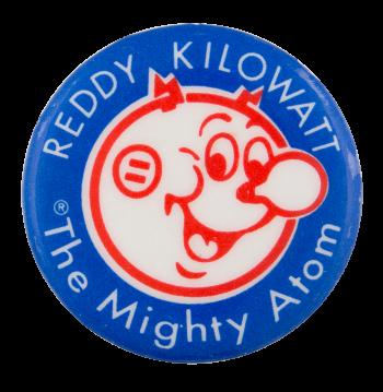 Reddy Kilowatt Might Atom Advertising Button Museum