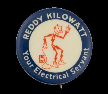 Reddy Kilowatt Your Electric Servant Advertising Button Museum