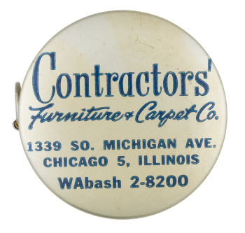 Contractors' Furniture Carpet Company Advertising Button Museum