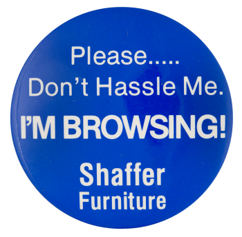 Shaffer Furniture Advertising Button Museum
