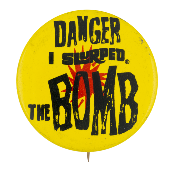Slurpee Bomb Advertising Button Museum