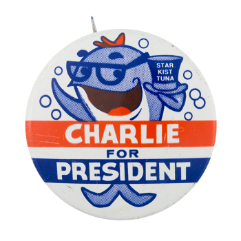 Starkist Tuna Charlie for President Advertising Button Museum