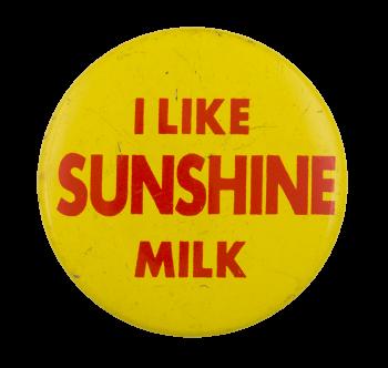 Sunshine Milk Advertising Button Museum