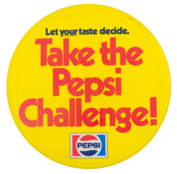 Take the Pepsi Challenge Advertising Button Museum