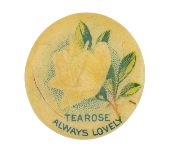 Tea Rose Advertising Button Museum