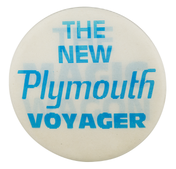 The New Plymouth Voyager Advertising Button Museum