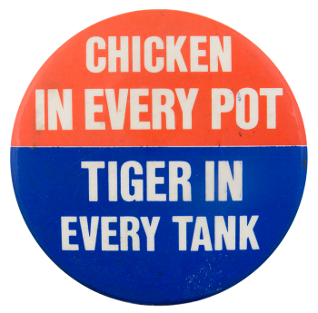 Tiger In Every Tank Advertising Button Museum