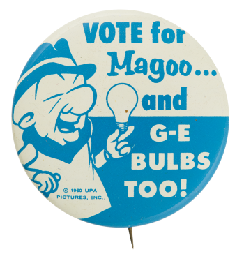 Vote For Magoo Advertising Button Museum