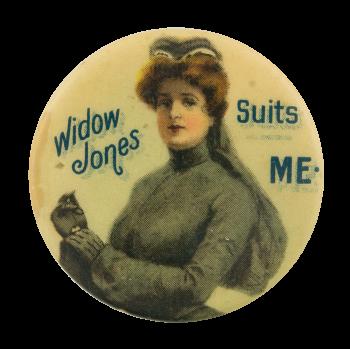 WIdow Jones Suits Me Advertising Button Museum
