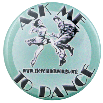 Ask Me to Dance Cleveland Ask Me Busy Beaver Button Museum
