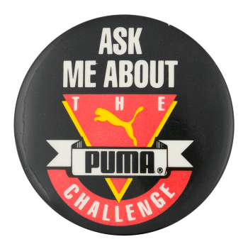 Ask Me About the Puma Challenge Ask Me Button Museum