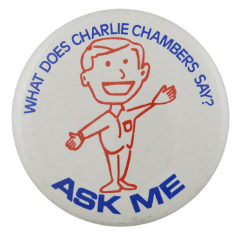 Ask Me Charlie Chambers Ask Me Busy Beaver Button Museum