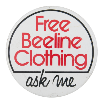 Free Beeline Clothing Ask Me Ask Me Button Museum