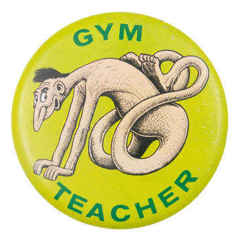 Basil Wolverton Gym Teacher Art Button Museum