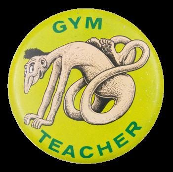 Basil Wolverton Gym Teacher Art Button Museum
