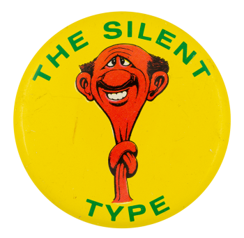 Basil Wolverton The Silent Type Art Button Museum