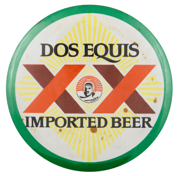 Dos Equis Imported Beer Beer Busy Beaver Button Museum