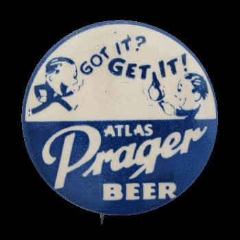 Atlas Prager Beer Beer Button Museum