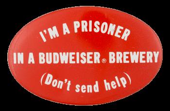Budweiser Brewery Prisoner Beer Button Museum