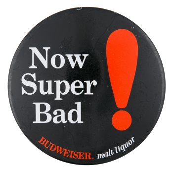 Budweiser Malt Liquor Beer Button Museum