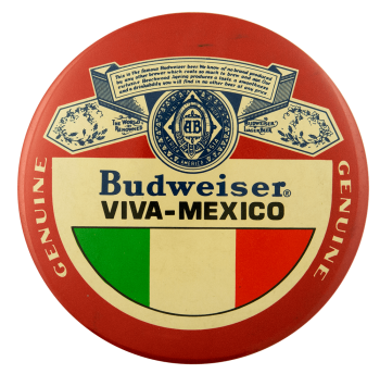 Budweiser Viva Mexico Beer Busy Beaver Button Museum