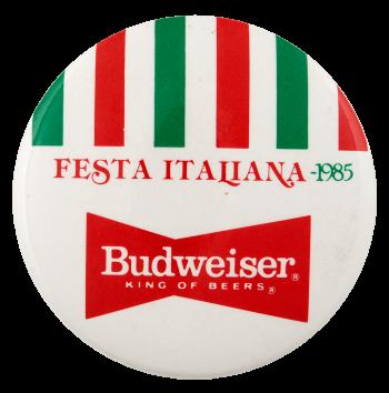 Festa Italiana Budweiser Beer Busy Beaver Button Museum