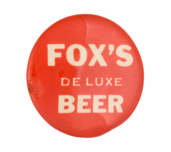 Fox's De Luxe Beer Beer Button Museum