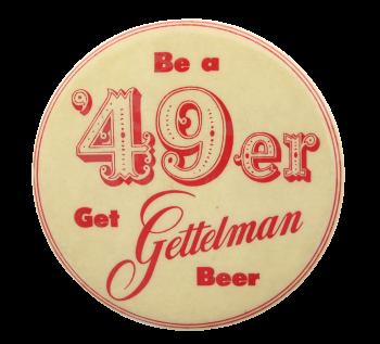 Gettelman Beer Beer Button Museum