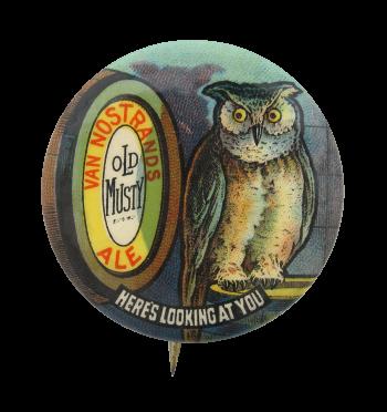 Van Nostrands Ale Old Musty Beer Button Museum