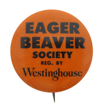 Eager Beaver Society Beavers Button Museum