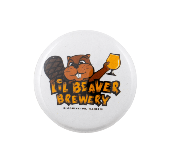 Lil Beaver Brewery Beavers Busy Beaver Button Museum