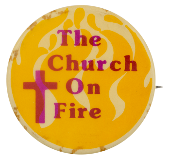 Church on Fire Cause Busy Beaver Button Museum