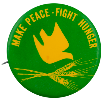 Make Peace Fight Hunger Cause Busy Beaver Button Museum