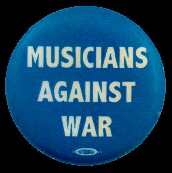 Musicians Against War Cause Busy Beaver Button Museum