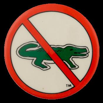 No Lacoste Crocodile Cause Busy Beaver Button Museum