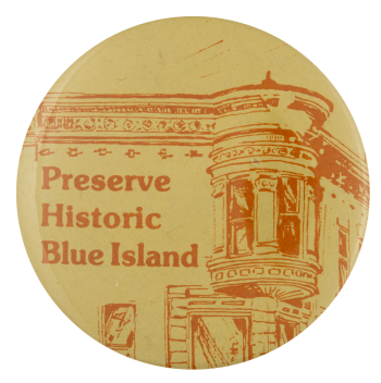 Preserve Historic Blue Island Cause Busy Beaver Button Museum