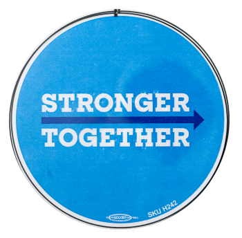 Stronger Together Cause Busy Beaver Button Museum