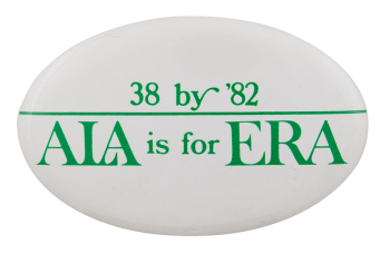 ALA is for ERA Cause Button Museum
