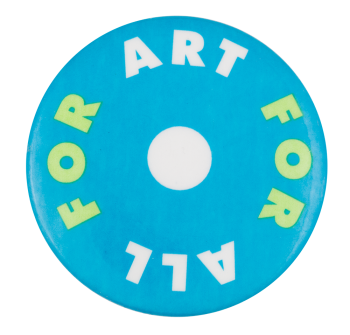 Art For All Cause Button Museum