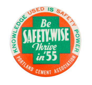 Be Safety-Wise Club Button Museum