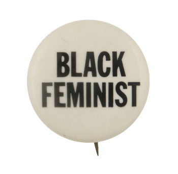 Black Feminist Cause Busy Beaver Button Museum