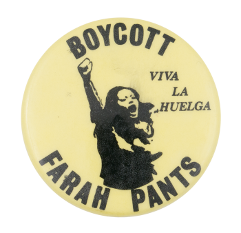 Boycott Farah Pants Cause Button Museum