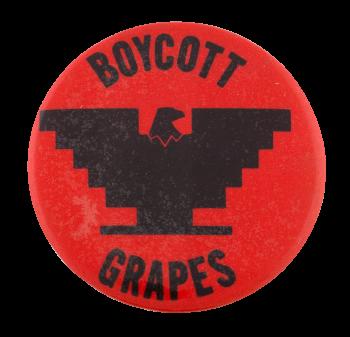 Boycott Grapes Cause Button Museum