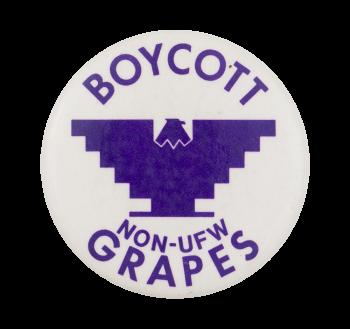 Boycott Non-UFW Grapes Cause Button Museum