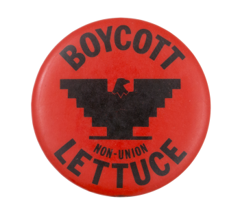 Boycott Non-Union Lettuce Red Cause Button Museum
